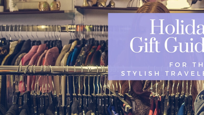 Holiday Gift Guide for the Fat Stylish Traveler